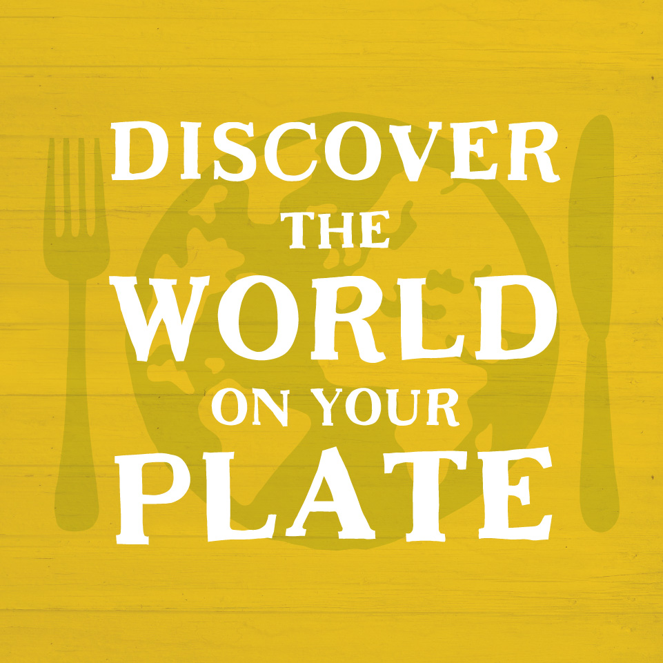 Discover the world on your plate restaurant